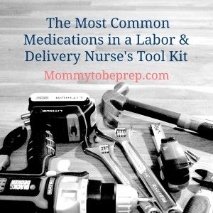 The Most Common Medications in a Labor and Delivery Nurse's Tool Kit.  This list of medications not only explains the therapeutic effects but also the side effects of the most used medications in labor and delivery. Perfect to have while in the hospital! Created by Labor and Delivery Nurse Breanne Clinger. Find out more by clicking on the following link mommytobeprep.com #mommytobeprep #pregnant #mommytobe #expecting #pregnancy #prenataleducation #motherhood #mommy #laboranddelivery…
