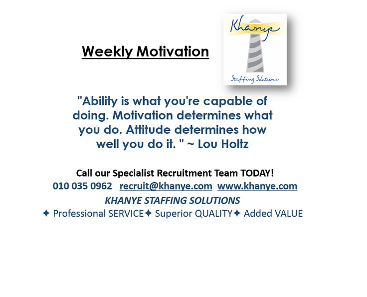 Weekly motivation: Yes, you CAN:  Ability = motivation = attitude