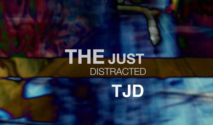Check out TJD / The Just Distracted on ReverbNation