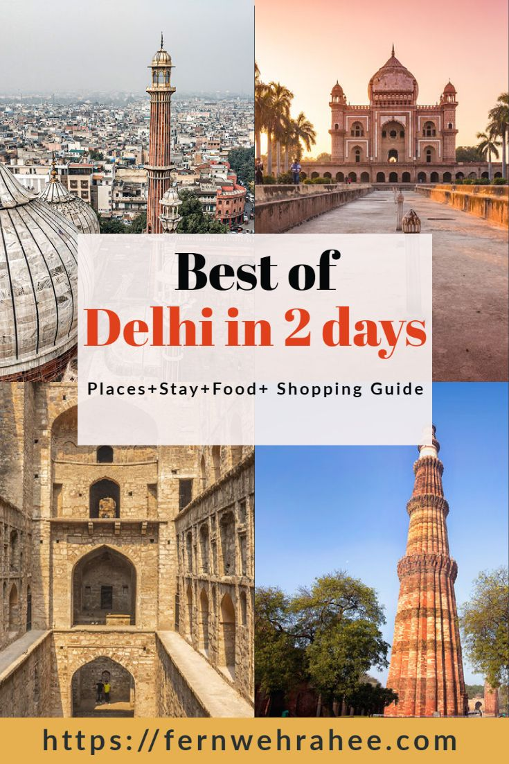 Delhi 2 Days Itinerary Complete Guide For First Timers Travel Destinations Asia Travel India Travel Guide