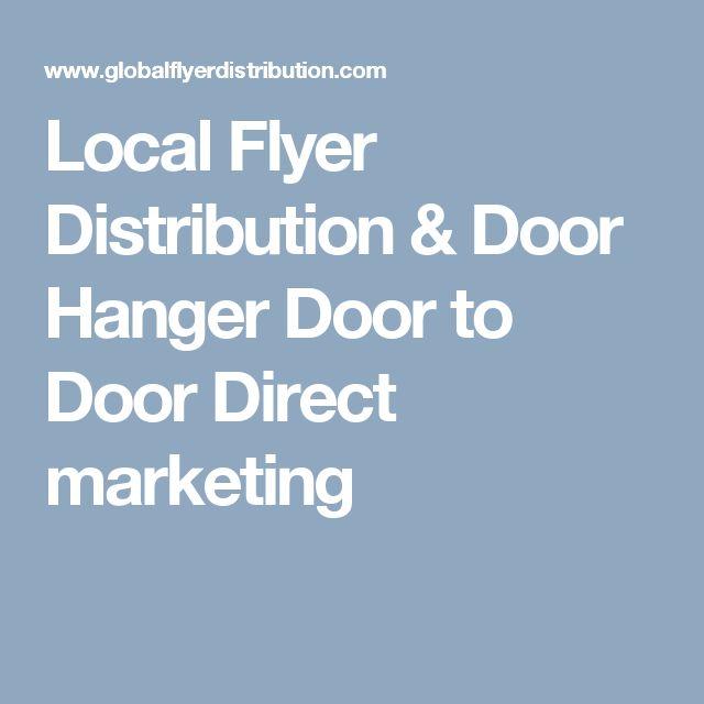 Local Flyer Distribution & Door Hanger Door to Door Direct marketing