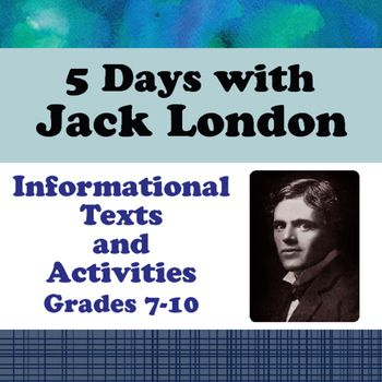 This resource includes five biographical passages aboutJack London: his…