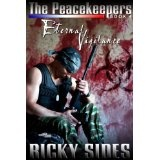 The Peacekeepers, Eternal Vigilance. Book 4. (Kindle Edition)By Ricky Sides