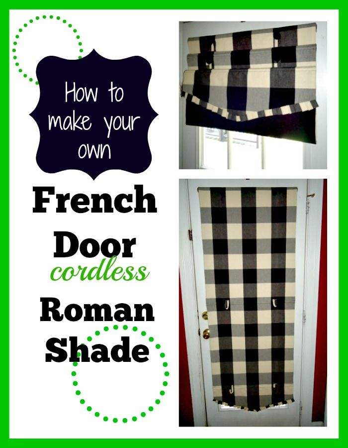 DIY, make your own, cordless Roman Shades  downloadable pattern and tutorial  Great for French Doors and Sun Rooms!