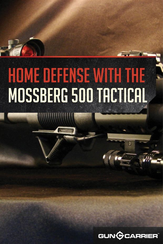Mossberg 500 Tactical | Home Defense Shotgun by Gun Carrier at http://guncarrier.com/mossberg-500-tactical/