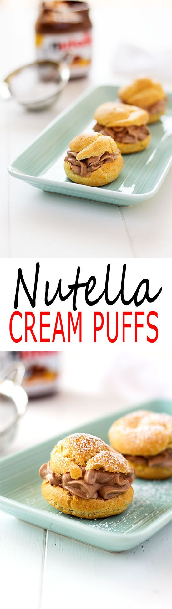 Nutella Cream Puffs: crisp choux pastry shells filled with heavenly Nutella whipped cream. Easy yet elegant dessert recipe.