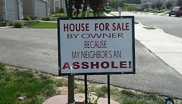 Bad neighbors, a majority of people have them. So how do you deal with bad neighbors? Here are some suggestions to resolve this bad neighbor issue.