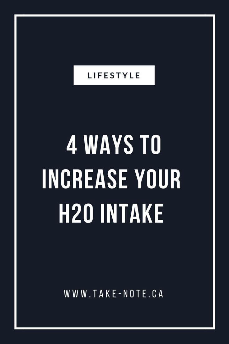 Discover water alternatives, water benefits and tips and tricks to increase your H20 intake www.take-note.ca