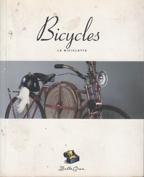 Bicycles; Le Biciclette