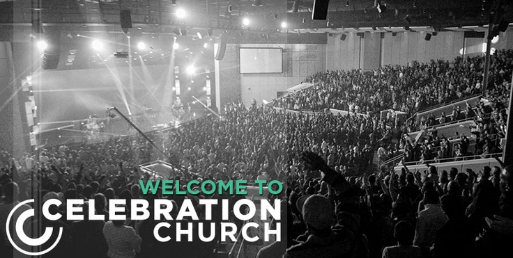 My church - Celebration Church in Jacksonville, FL