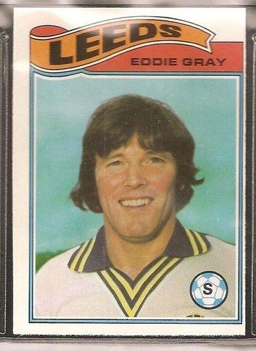TOPPS-FOOTBALL 1978LEEDS UNITED - EDDIE GRAY