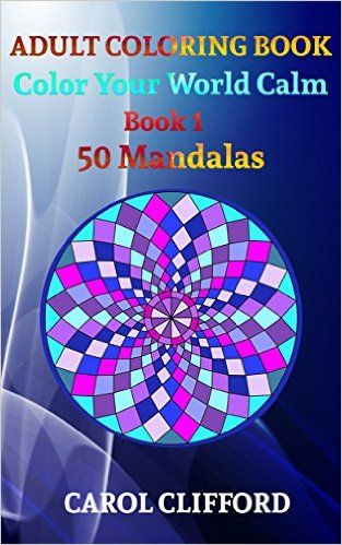 Adult Coloring Book Color Your World Calm 1 Mandalas