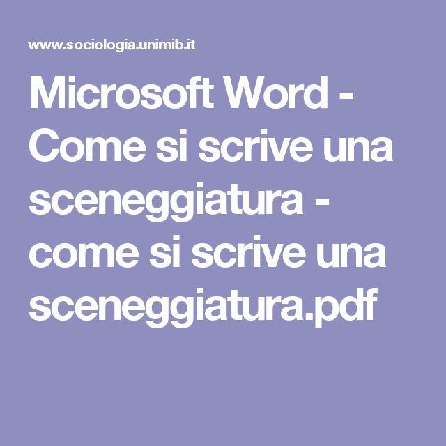 Microsoft Word - Come si scrive una sceneggiatura - come si scrive una sceneggiatura.pdf