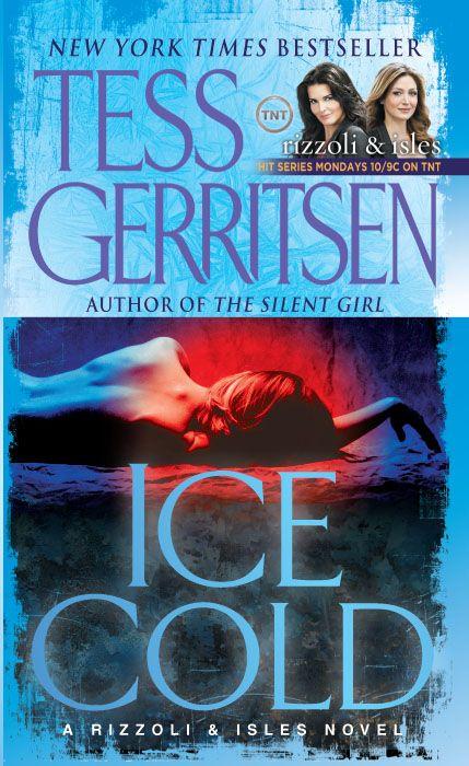 Tess Gerritsen's Rizzoli & Isles series ~ Ice_Cold27
