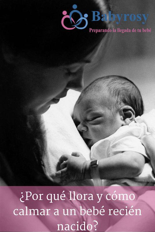 Aprender a calmar a un bebé recién nacido es algo que irán descubriendo día a día, ya que existen muchas causas por las que un bebé puede llorar.