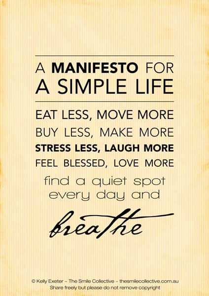 LOVE this. Yes. :: A Manifesto for A Simple Life free printable.