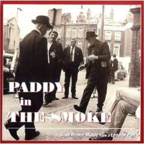 Paddy In The Smoke Irish D Universal Music Canada…