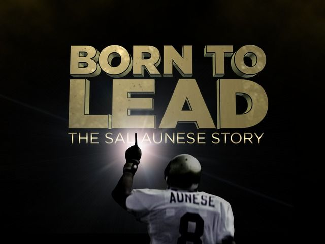 Born To Lead: The Sal Aunese Story by Lara Slife & George Antonopoulos — Kickstarter