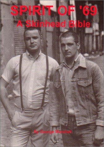 Spirit of '69: A Skinhead Bible