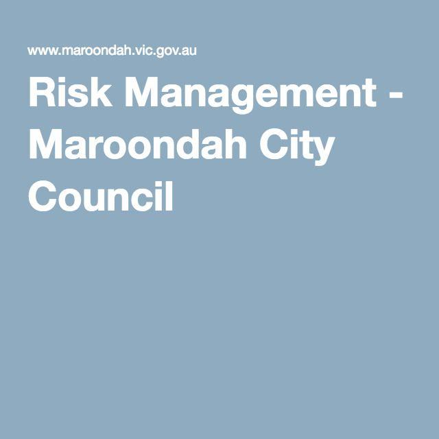 Risk Management - Maroondah City Council