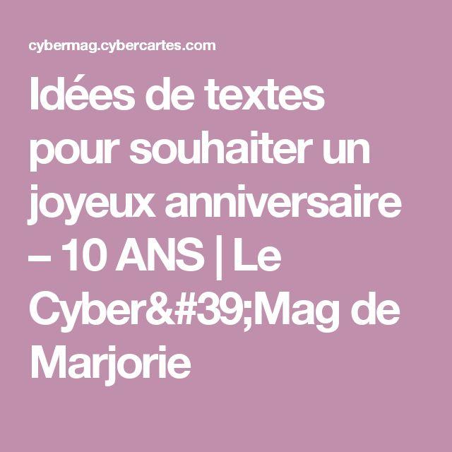 Texte anniversaire 10 ans de rencontre