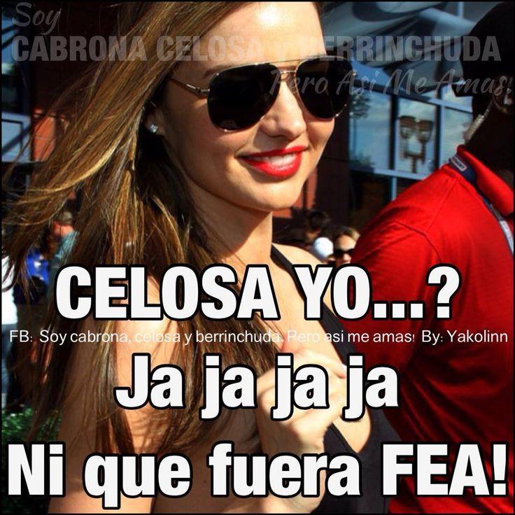 Celosa Yo Jajajaja Spanish Jokes Spanish Humor Funny