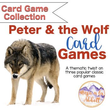 """Its three classic card games with a """"program music"""" twist!  In this game students can play Old Maid, Go Fish and Memory while acquainting themselves with the characters from Peter and the Wolf.In Old Maid the Wolf serves as the Old Maid while students strive to make matches of other characters from the progam music."""