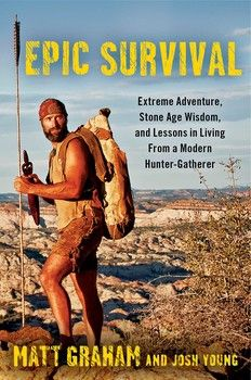 BOOK: Epic Survival By Matt Graham and Josh Young