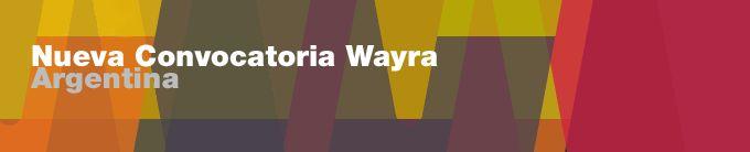 Comienza una nueva edición Wayra para Start Ups de internet   y aplicaciones móviles.    Wayra te permite acelerar y potenciar tu emprendimiento a través de su modelo de aceleración integral con aporte financiero, mentores, red de contactos, espacios de coworking y globalidad en su operación.    Si tenés un proyecto, solución o emprendimiento en el ámbito digital o móvil, Wayra te ayuda a acelerar tu negocio.