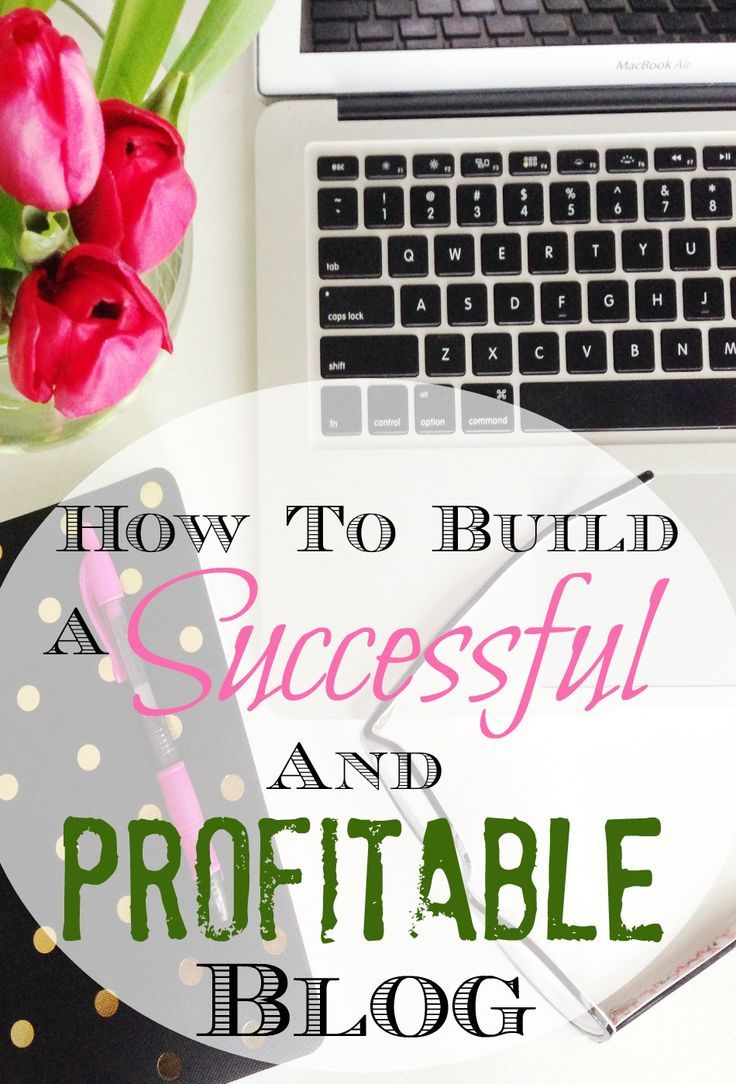 How To Build A Successful And Profitable Blog