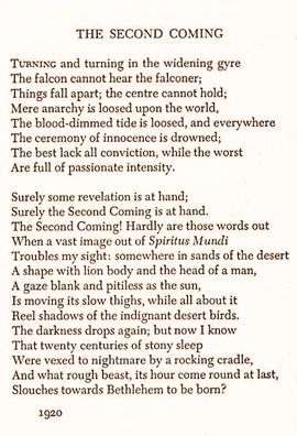 The Second Coming: William Butler Yeats.  Composed 1919.