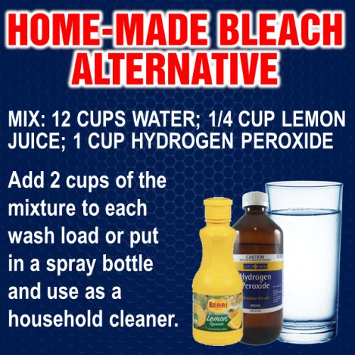 12 cups water 1/4 cup lemon juice 1 cup hydrogen peroxide Alt. For bleach and cleaner