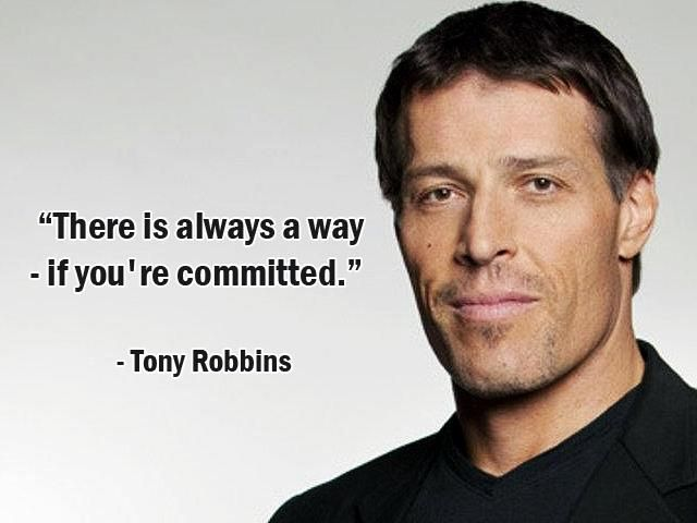 There is always a way if you 39 re committed tony for Tony robbins tattoo