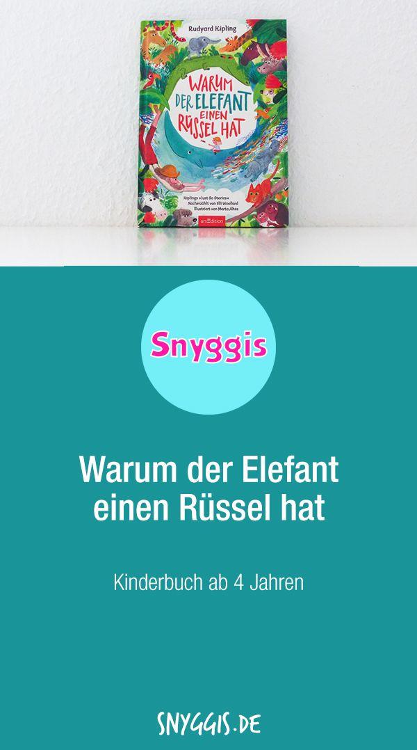 Warum Der Elefant Einen Russel Hat Beinhaltet 5 Kurzgeschichten Die Daruber Handeln Wie Einige Tiere Zu Ihren Besonderen Kinderbucher Bucher Rudyard Kipling