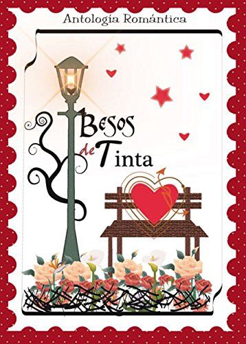 Antología Romántica: Besos de Tinta  https://www.amazon.es/dp/B01BRUVQNG/ref=cm_sw_r_pi_awdb_x_L8-KybYTH5TMJ