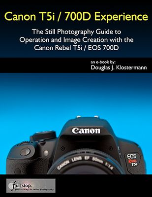 The First User's Guide to the Canon Rebel T5i / EOS 700D Now Available!