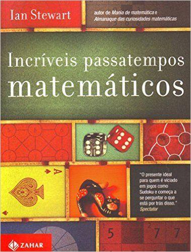 """Como o professor Ian Stewart afirmou, """"o objetivo desse livro é a diversão, não o trabalho. Você não precisa se preparar. Apenas mergulhe"""". Esse livro traz uma grande dose de jogos, charadas e histórias tiradas da coleção particular de Stewart. O leitor encontrará informações e curiosidades divertidas que não se aprende na escola. Os desafios são entremeados com figuras explicativas, fatos sobre a história da matemáticaIncríveis Passatempos Matemáticos: Ian Stewart: Amazon.com.br: Livros"""