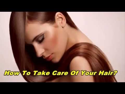 How To Take Care Of Your Hair1