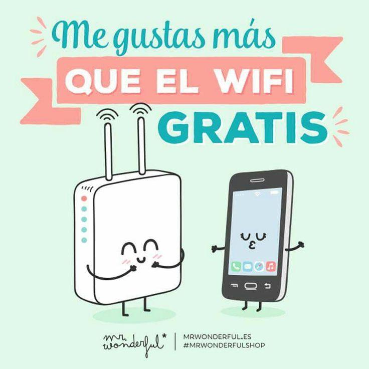 Mr. Wonderful me gustas más que el wifi
