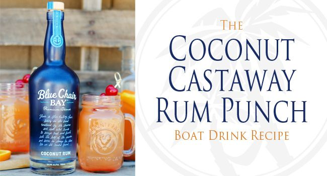 Coconut Castaway Rum Punch: Boat Drink Recipes