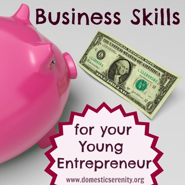 Encouraging Business Skills in Your Young Entrepreneur -- a practical course with online study group and more!