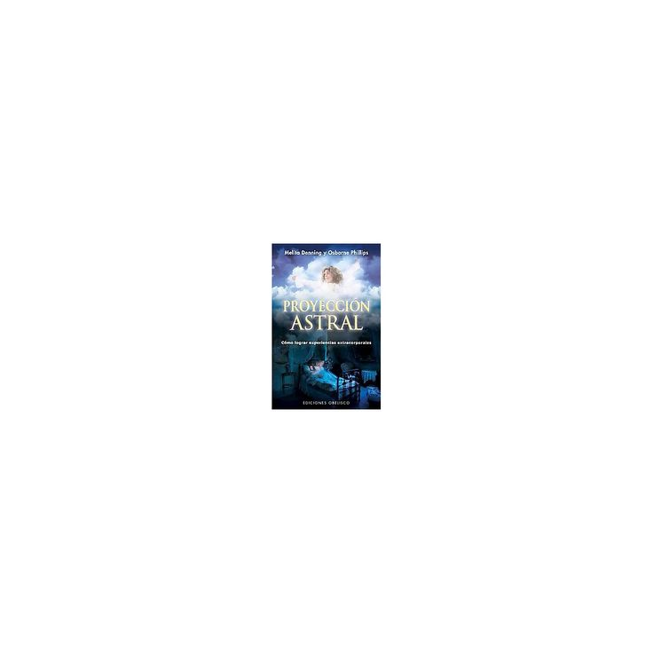 Proyeccion astral / Astral Projection (Paperback)