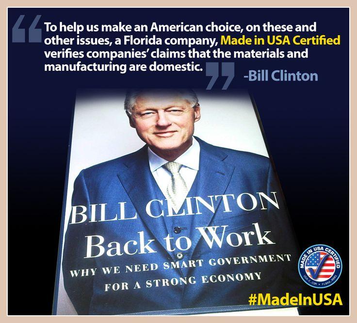 President Bill Clinton's endorsement. www.USA-C.com  #MadeinUSA