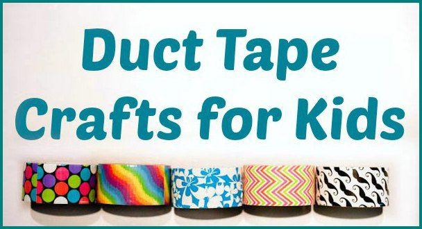 Duct Tape Crafts for Kids  |  hsclassroom.net