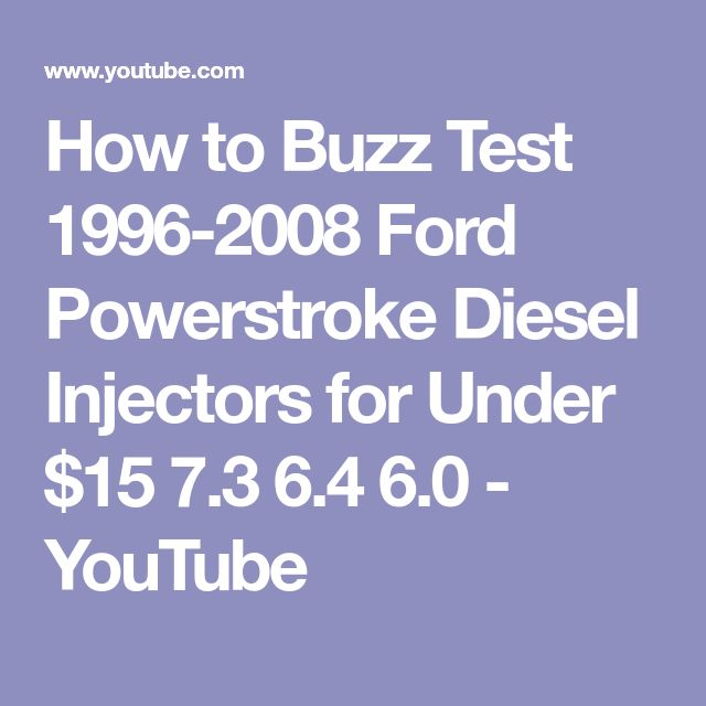 How To Buzz Test 1996 2008 Ford Powerstroke Diesel Injectors For Under 15 73 64