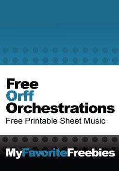 Free Orff Orchestrations (Arrangements) | Free Sheet Music - myfavoritefreebie...