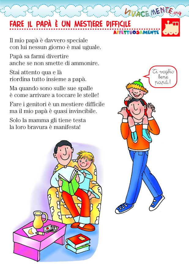Ecco una filastrocca facile e semplice da memorizzare, ideale affinché i bambini più piccoli possano festeggiare il papà... e anche la mamma...