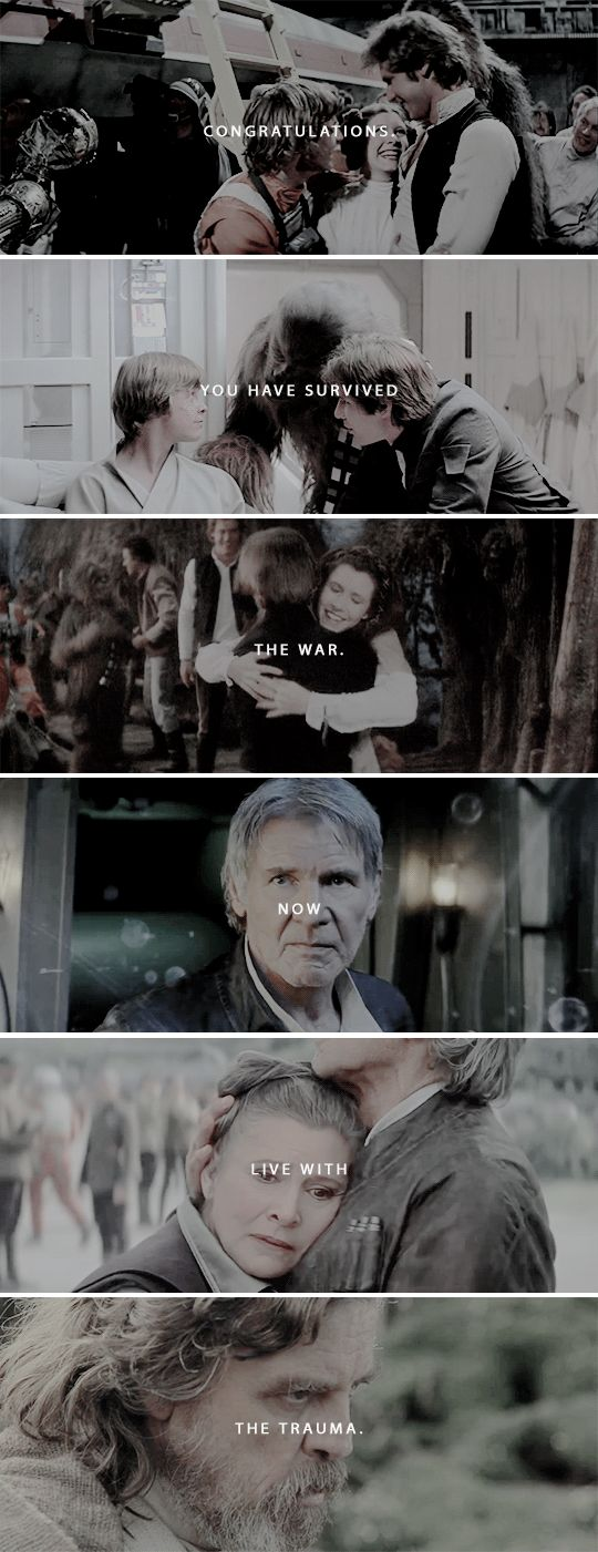 congratulations. you have survived the war. now live with the trauma. #starwars