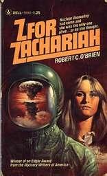 Z for Zachariah by Robert C O'Brien