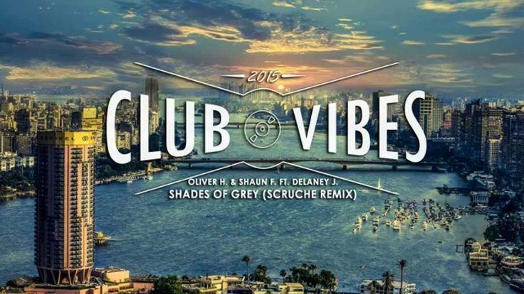 Oliver Heldens & Shaun F. ft  Delaney J. -  Shades Of Grey (Scruche Remix)